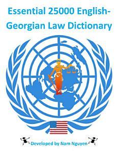 Essential 25000 English Georgian Law Dictionary PDF