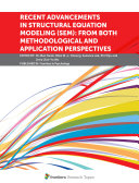 Recent Advancements in Structural Equation Modeling (SEM): From Both Methodological and Application Perspectives