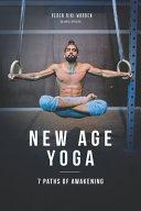 New Age Yoga   7 Paths of Awakening PDF