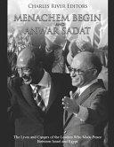 Menachem Begin and Anwar Sadat PDF
