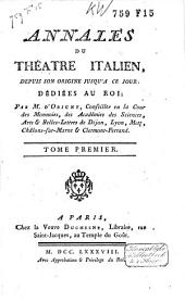Annales du Théatre italien: depuis son origine jusqu'a ce jour, Volume1