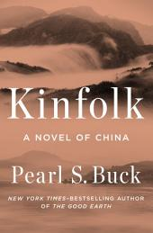 Kinfolk: A Novel of China
