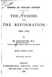 The Tudors and of Reformation. 1485-1603