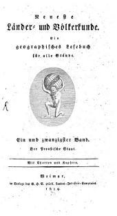 Neueste Kunde von dem Königreiche Preußen: aus den besten Quellen bearbeitet