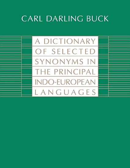 A Dictionary of Selected Synonyms in the Principal Indo European Languages PDF