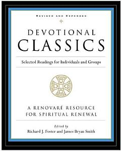 Devotional Classics  Revised Edition Book