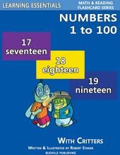 Numbers to 100: Number Flash Cards with Critters: Learning Essentials Math & Reading Flashcard Series