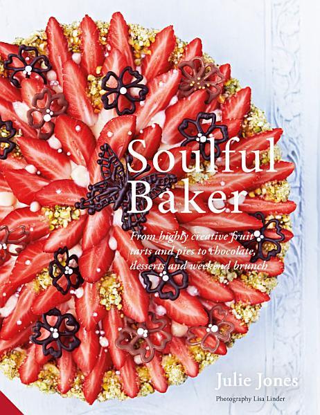 Download Soulful Baker Book