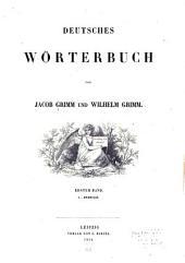 Deutsches Worterbuch: Band 10,Teil 1