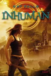 Inhuman: Volume1