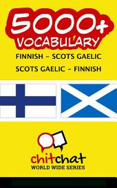 5000+ Finnish - Scots Gaelic Scots Gaelic - Finnish Vocabulary