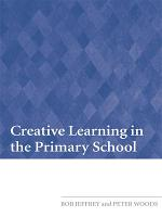 Creative Learning in the Primary School PDF