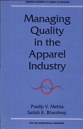 Managing Quality in the Apparel Industry PDF