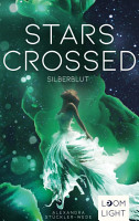 Stars Crossed  Silberblut PDF