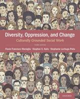 Diversity  Oppression    Change  Culturally Grounded Social Work PDF