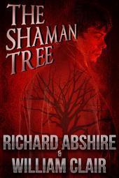The Shaman Tree