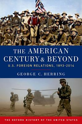 The American Century and Beyond