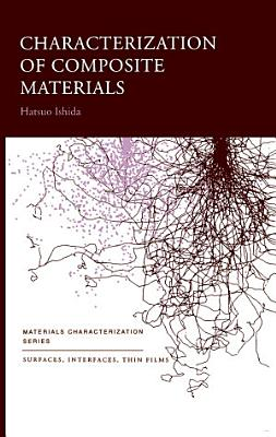 Characterization of Composite Materials PDF