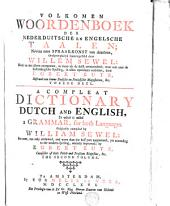 A compleat dictionary english and dutch: Volume 2