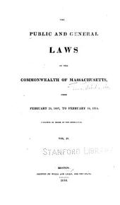 The Public and General Laws of the Commonwealth of Massachusetts: From February 28, 1807, to February 16, 1816