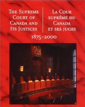Cour Suprême Du Canada Et Ses Juges, 1875-2000