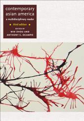 Contemporary Asian America (third edition): A Multidisciplinary Reader