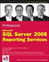 Professional Microsoft SQL Server 2008 Reporting Services PDF