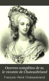 Oeuvres complètes de m. le vicomte de Chateaubriand: Polémique. Opinions et discours. Oeuvres diverses