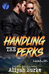 Handling the Perks