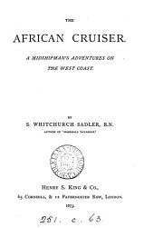 The African Cruiser: A Midshipman's Adventures on the West Coast