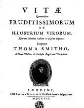 Vitae quorundam eruditissimorum et illustrium virorum