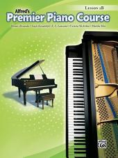 Premier Piano Course: Lesson Book 2B