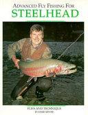 Advanced Fly Fishing for Steelhead PDF