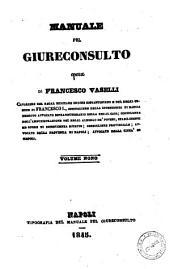 Manuale pel giureconsulto opera di Francesco Vaselli: Volume 9