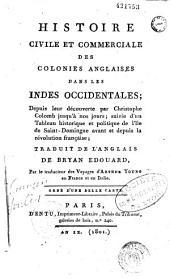 Histoire civile et commerciale des colonies anglaises dans les Indes occidentales
