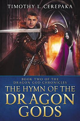 The Hymn of the Dragon Gods  epic fantasy sword and sorcery