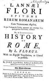 Epitome rerum Romanarum ... or, A compendious history of Rome ...