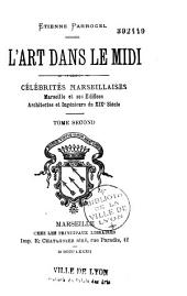 L'art dans le midi: célébrités marseillaises