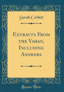 Extracts From the Vahan, Including Answers (Classic Reprint)