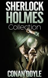 Sherlock Holmes Collection with illustrated Adventures of Sherlock Holmes: 4 Novels, 44 Short Stories