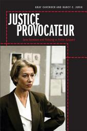 Justice Provocateur: Jane Tennison and Policing in Prime Suspect