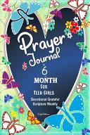 Prayer Journal 6 Month for Teen Girl PDF