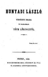 Hunyadi Laszlo Törtenelmi drama 5 felv. (Ladislaus Hunyadi.): 16