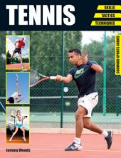 Tennis: Skills - Tactics - Techniques