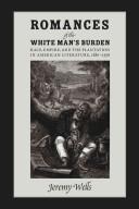 Romances of the White Man s Burden