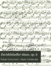 Davidsbündler-Tänze: op. 6