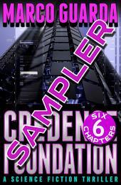Free Sampler: Credence Foundation (A Science Fiction Thriller)