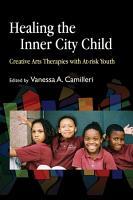 Healing the Inner City Child PDF