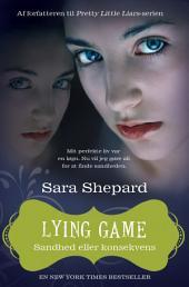 Lying game 2: Sandhed eller konsekvens, Bind 2