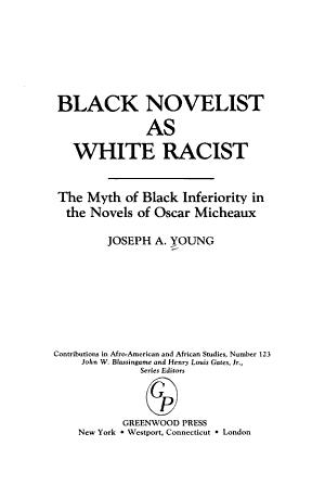 Black Novelist as White Racist